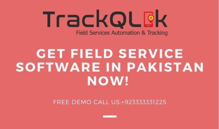 Get Field Service Software in Pakistan Now!