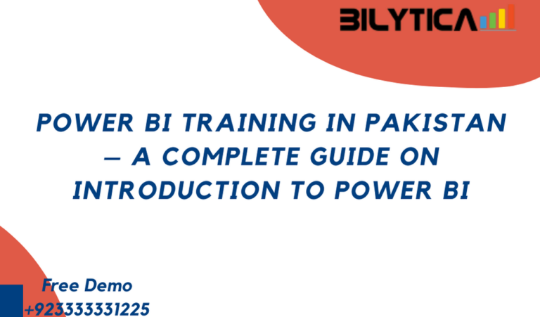 Power BI Training in Pakistan – A Complete Guide on Introduction to Power BI