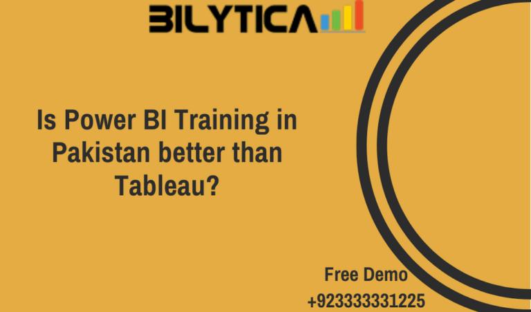 Is Power BI Training in Pakistan better than Tableau?